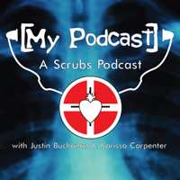 My Scrubs Podcast podcast
