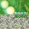 Reform the Money artwork