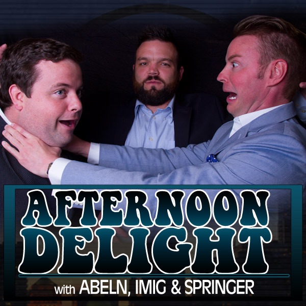 Afternoon Delight with Patrick Imig, Jeff Abeln and Willie Springer