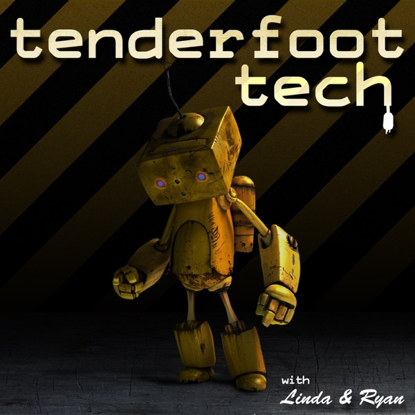 Tenderfoot Tech Podcast