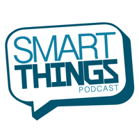 Smart Things Podcast podcast