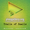 PLAY Gallery: Trails of Snails