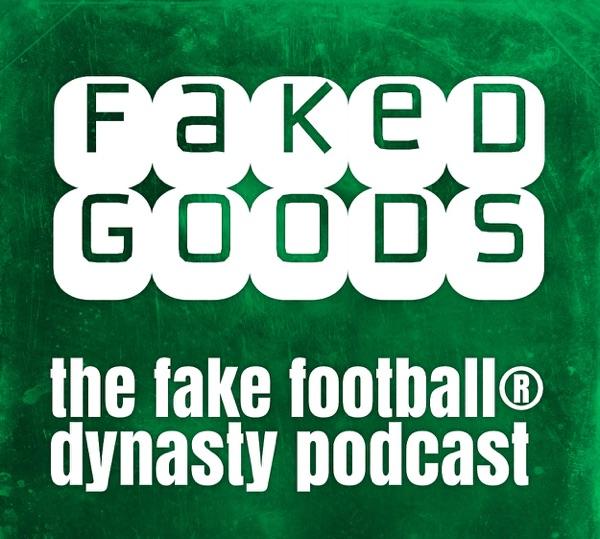 Dynasty Fantasy Football Podcast – Fantasy Football Rankings & more, The Fake Football