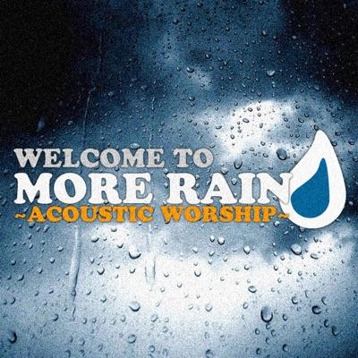 More Rain - Free Acoustic Worship Music:More Rain