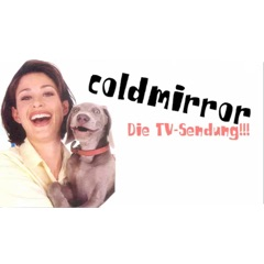 ColdmirrorTV - Podcast