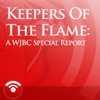 Keepers Of The Flame: A WJBC Special Report - Audio