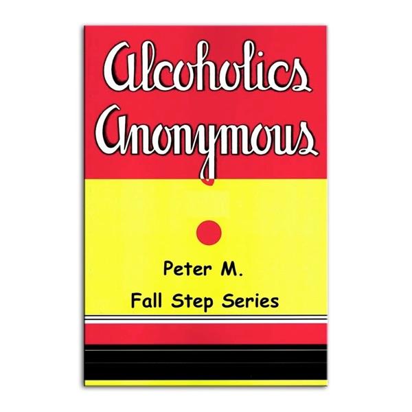 Peter M. Fall Step Series 12 Steps / 12 weeks