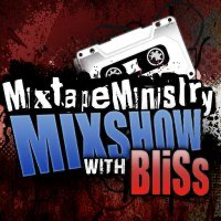 Mixtape Ministry Mixshow with BliSs podcast