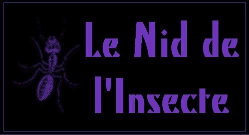 Le Nid de l'Insecte