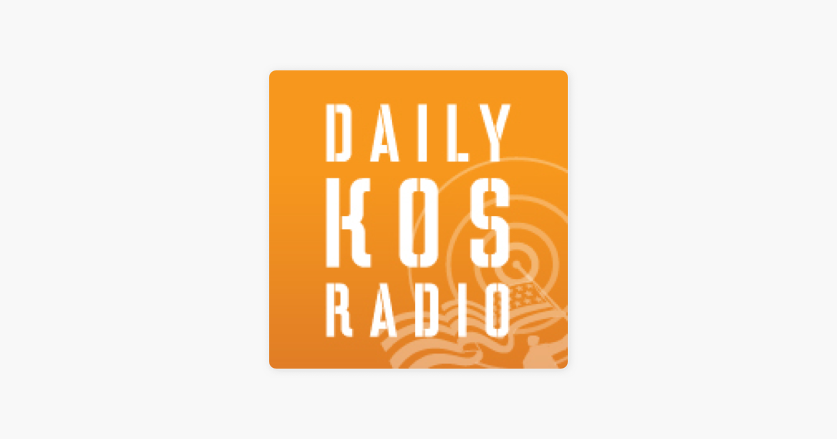 Daily Kos Radio - Kagro in the Morning en Apple Podcasts