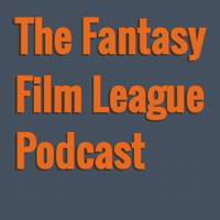 Podcast – The Fantasy Film League podcast