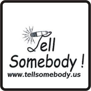 Tell Somebody