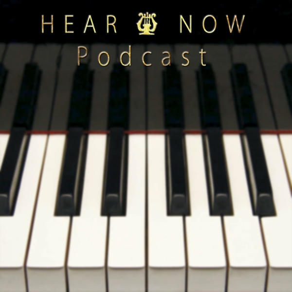 Hear and Now Podcast