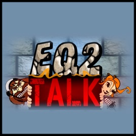 EQ2 Talk on Apple Podcasts