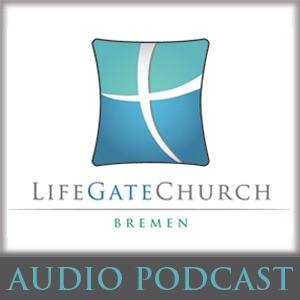 LifeGate Church Bremen Podcast