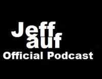 Jeff Auf (Podcast) - www.poderato.com/jeffaufofficial