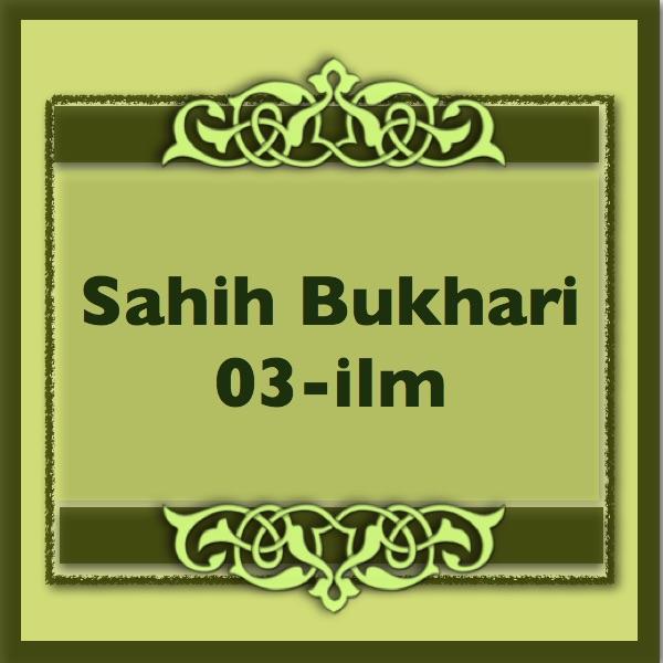 Sahih-Bukhari-03-Ilm