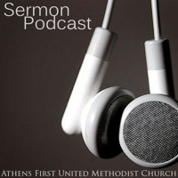 Athens First United Methodist Church Sermons podcast