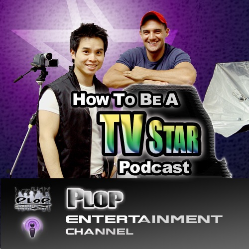 How To Be A TV Star Podcast