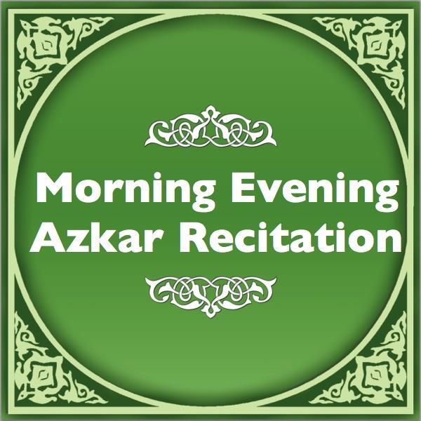Morning-Evening-Duas(Recitation)