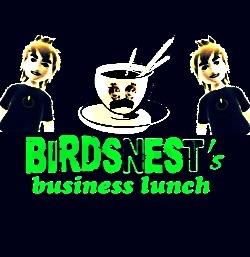 BirdsNest's Business Lunch