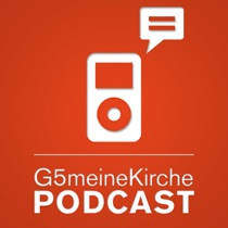 G5meineKirche » Podcast