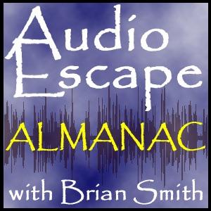 Audio Escape Almanac