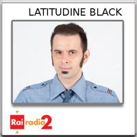 Latitudine Black podcast