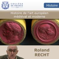 Histoire de l'art européen médiéval et moderne podcast