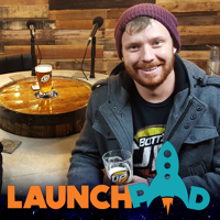 Launchpad: A Show About the Entrepreneur's Journey podcast