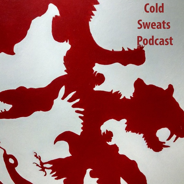 Cold Sweats Podcast