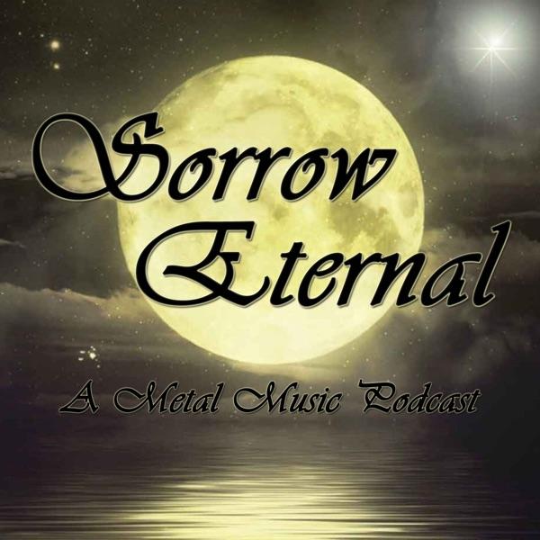 Sorrow Eternal: A metal music podcast