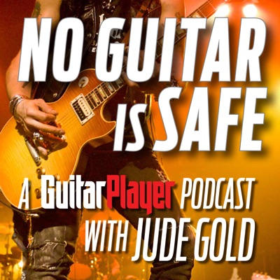 No Guitar Is Safe:Jude Gold