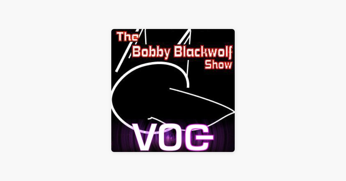 The Bobby Blackwolf Show on Apple Podcasts