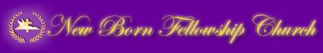 New Born Fellowship Trial
