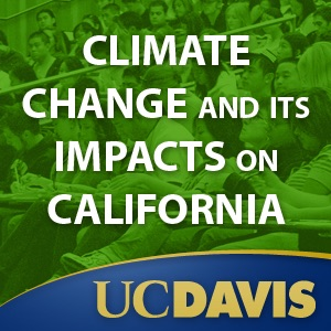 Climate Change and Its Impacts on California, Winter 2008