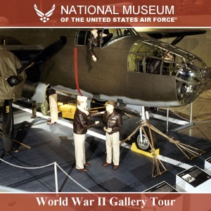 World War II Tour - National Museum of the USAF