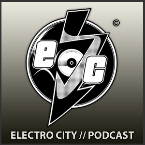 ELECTRO CITY - PODCAST SESSIONS