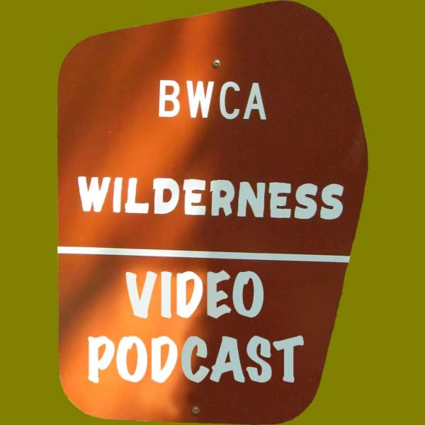 BWCACAST- Standard Definition Boundary Water Canoeing