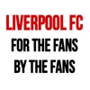 Liverpool FC - For the fans by the fans