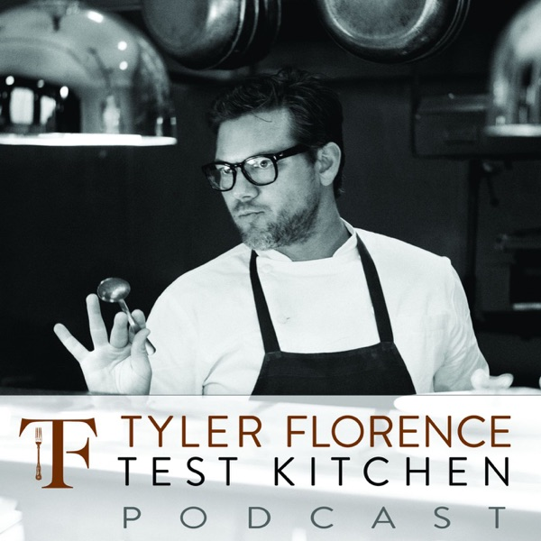 Podcasts – Tyler Florence Test Kitchen