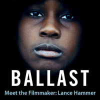 Meet the Filmmaker: Lance Hammer podcast