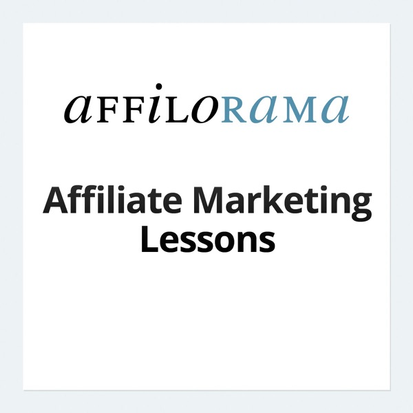 Affilorama.com Affiliate Marketing Lessons
