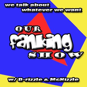 Our Fanking Show