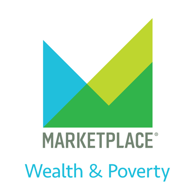 Cover image of Wealth & Poverty from Marketplace APM