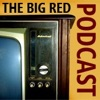 The Big Red Podcast