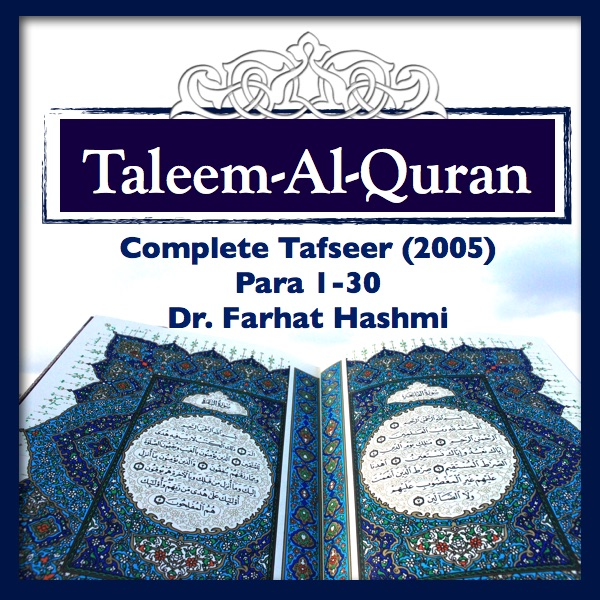 Listen To Taleem-Al-Quran-2005(Complete) Podcast Online At