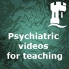 Psychiatric videos for teaching