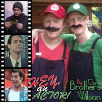 Hey, an Actor! podcast
