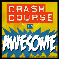 Crash Course In Awesome podcast